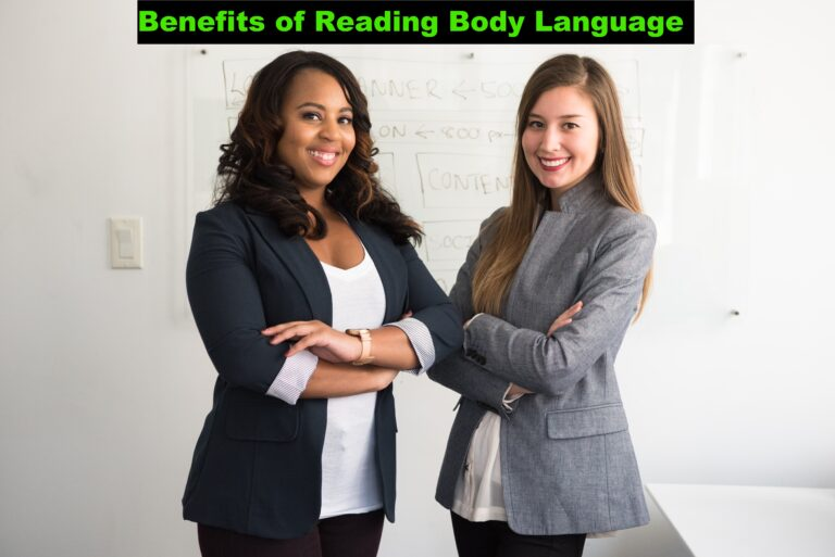 Benefits of Reading Body Language