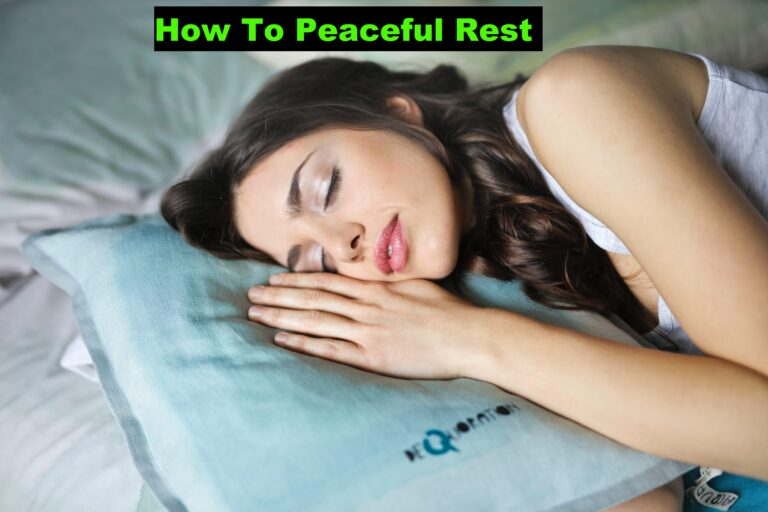 How To Peaceful Rest