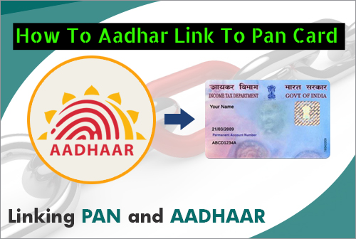 How To Aadhar Link To Pan Card